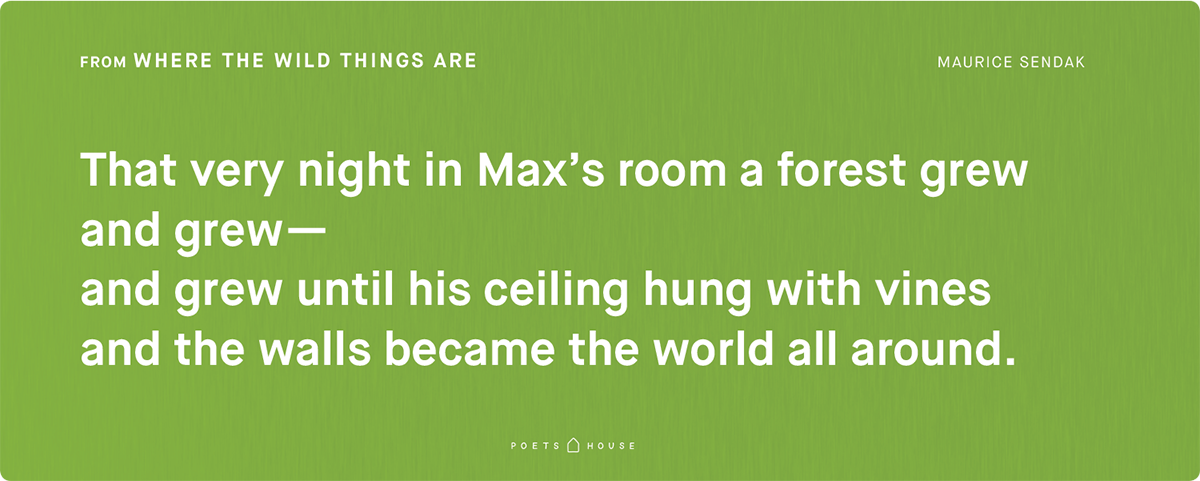 Maurice Sendak, excerpts from Where the Wild Things Are. Copyright © 1963 and renewed 1991 by Maurice Sendak. Reprinted by permission of HarperCollins Publishers.