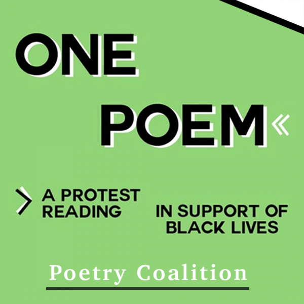 One Poem: A Protest Reading in Support of Black Lives