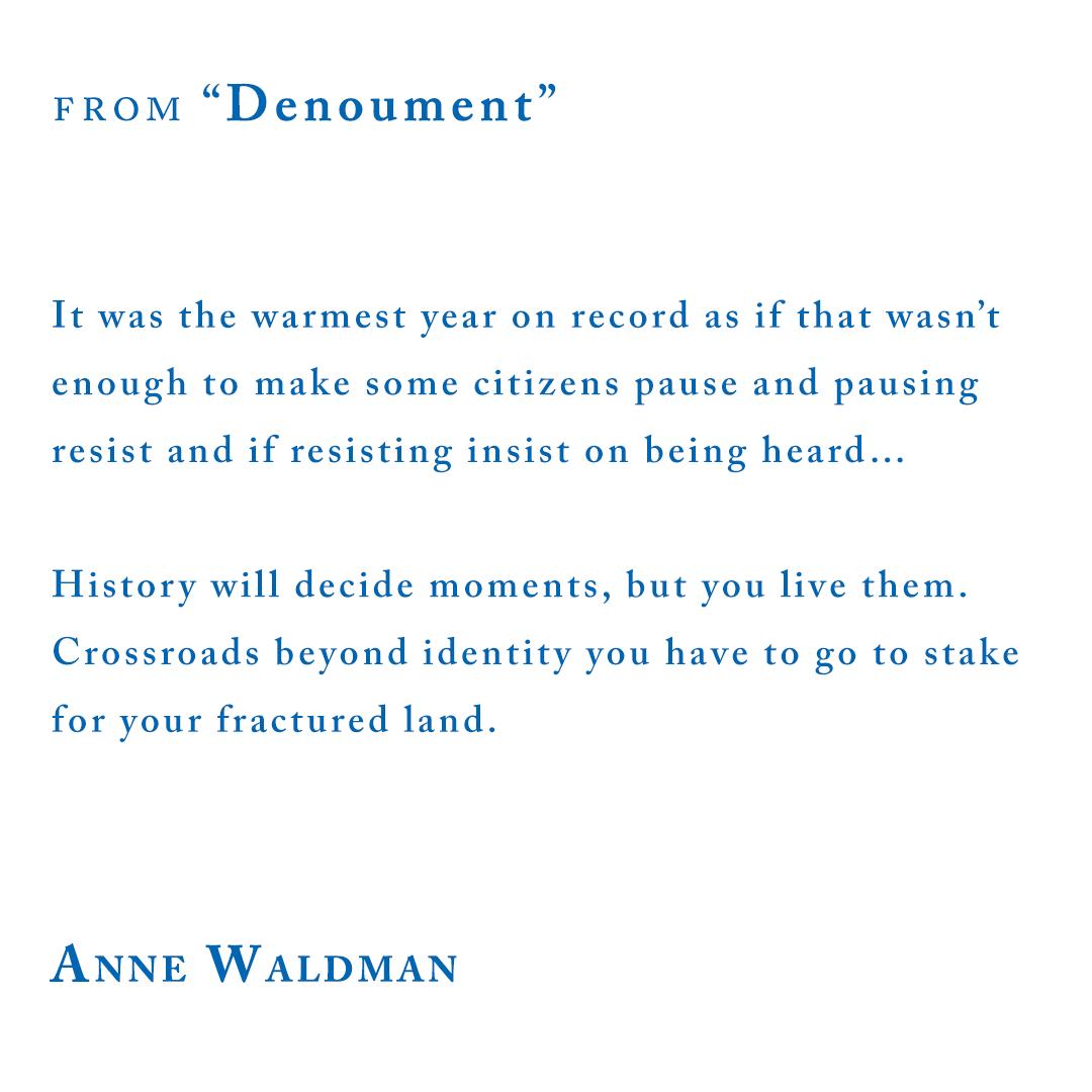 "Anne Waldman, from ""Denouement"""