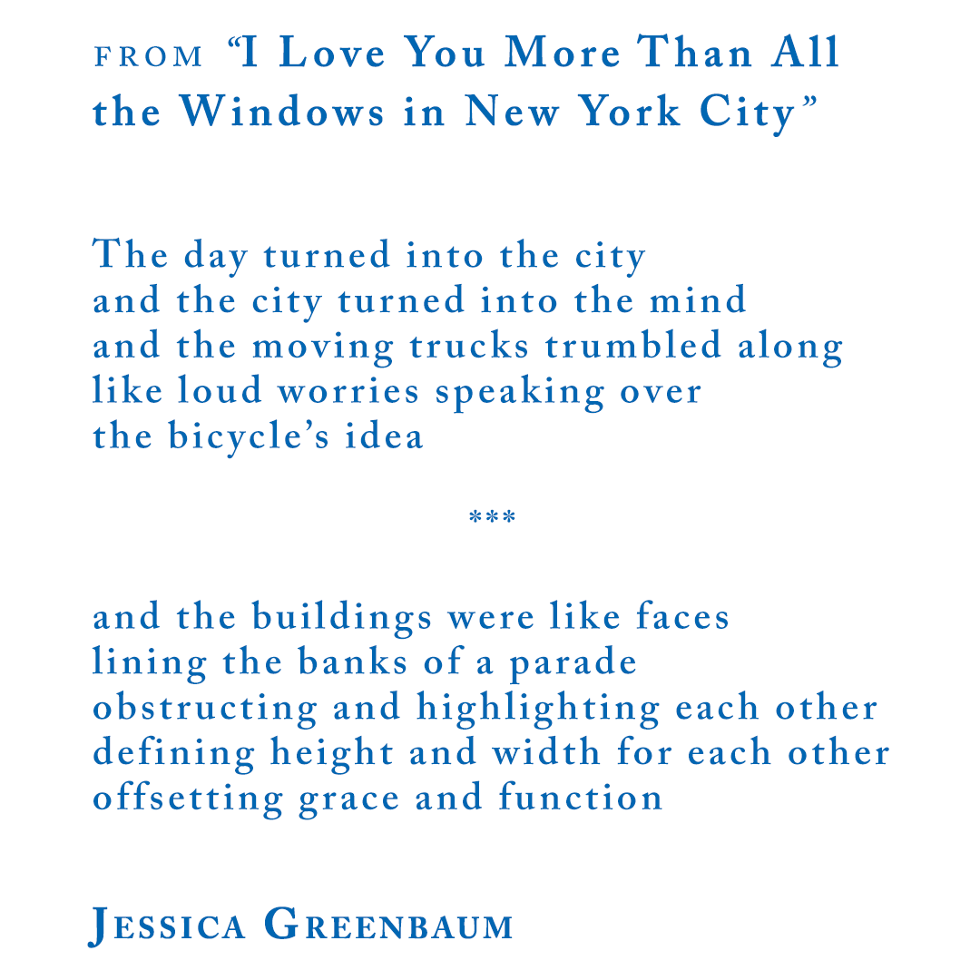 """Jessica Greenbaum from """"I Love You More Than All the Windows in New York City"""""""