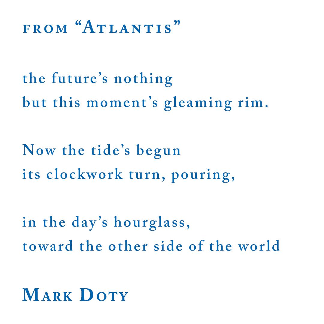"""Mark Doty, from """"Atlantis"""""""