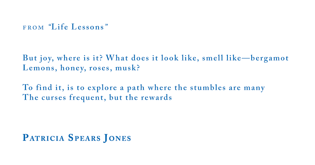 Patricia Spears Jones from Life Lessons