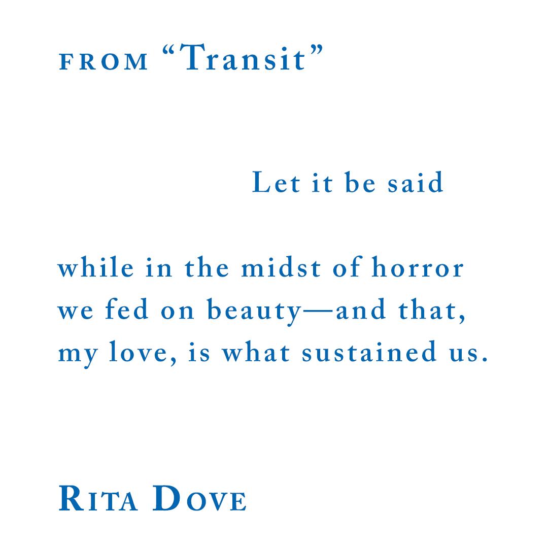 "Rita Dove, from ""Transit"""