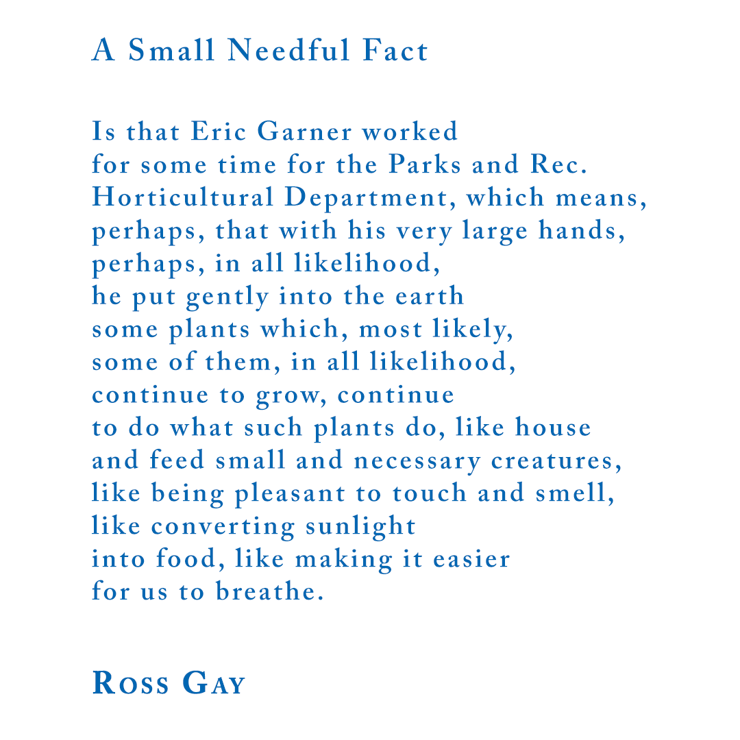 """Ross Gay, """"A Small Needful Fact"""""""