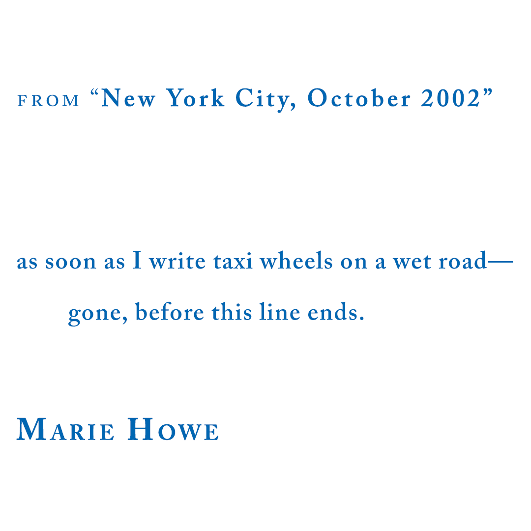 Marie Howe, from New York City, October 2002