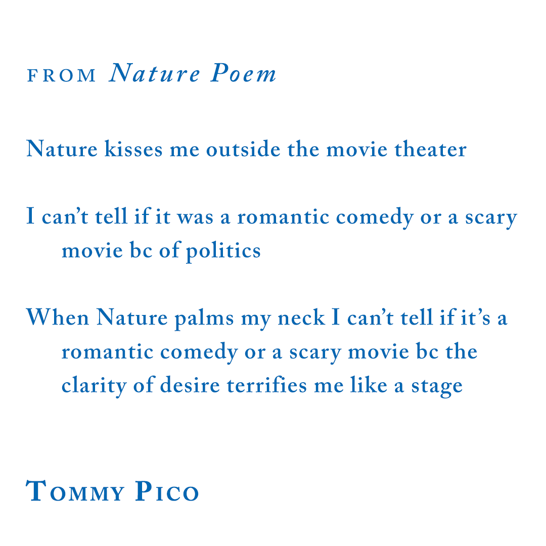 Tommy Pico, from Nature Poem