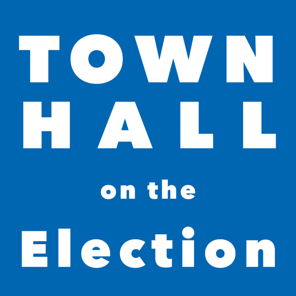 Town Hall on the Election