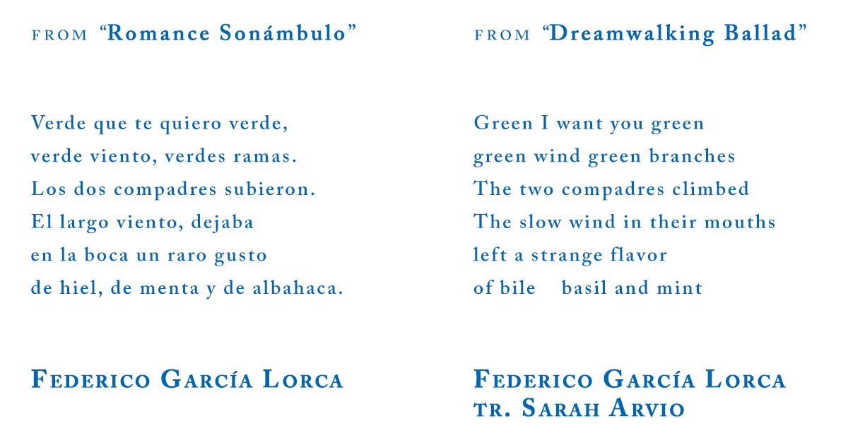 "Federico García Lorca, from ""Dreamwalking Ballad,"" tr. Sarah Arvio"