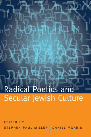 Radical Poetics and Secular Jewish Culture book cover
