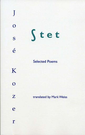 Stet: Selected Poems of José Kozer book cover