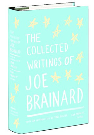 The Collected Writing of Joe Brainard book, Poetry Readings, Poetry NYC