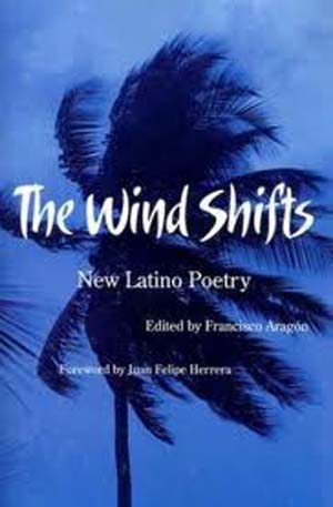 The Wind Shifts: New Latino Poetry book cover